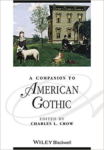 A Companion to the American Gothic